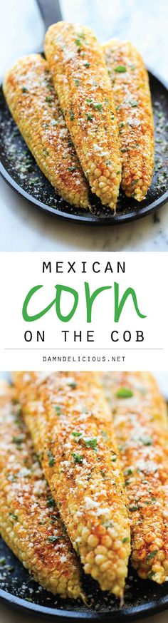 Mexican Corn on the Cob - This is the best way to serve corn, brushed ...