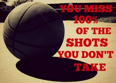You miss 100% of the shots you don't take. http://saveriovalenti.com/inspiration/