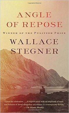 Angle of Repose: Wallace Stegner: 9781101872765: Amazon.com: Books