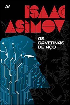 As Cavernas de Aço - Livros na Amazon.com.br