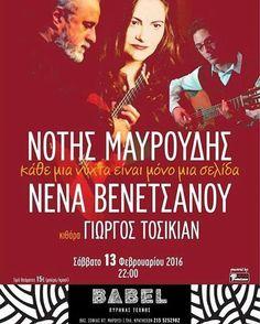 Αυτό το Σάββατο, 13/2, δύο ζωντανοί μύθοι θα ανέβουν στην σκηνή της ΒΑΒEL για να μας χαρίσουν Τραγούδια με το -Τ- κεφαλαίο! Ο Νότης Μαυρουδής και η Νένα Βενετσάνου, μαζί με τον σπουδαίο κιθαρίστα Γιώργο Τοσικιάν, σε μία μοναδική παράσταση!  #BABEL #βαβέλ #live #marousi  #mavroudis #venetsanou