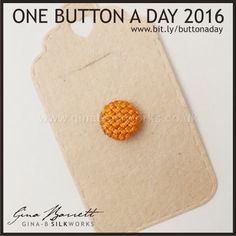 Day 129...... For those you just started in this group. Gina is presenting her handmade buttons daily on FACEBOOK.
