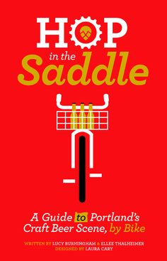 'Hop In The Saddle' bike guide to beer in Portland, OR.