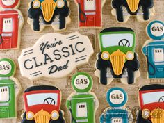 """Father's Day cookies: Vintage cars and gas pumps with a plaque cookies stating, """"You're Classic, Dad"""". By Semi Sweet Designs Galletas decoradas. Car Cookies, Royal Icing Cookies, Cookies Et Biscuits, Camping Cookies, Cookie Decorating Icing, Old Fashioned Cars, Cookie Designs, Cookie Ideas, Cookie Recipes"""