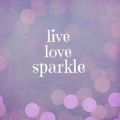 Live Love Sparkle Quote Art Print
