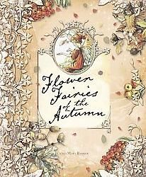 Cicely Mary Barker Flower Fairy Books- different seasons!