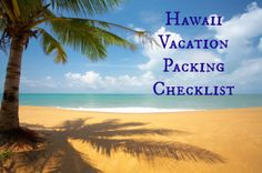 What To Pack For Your Hawaii Vacation