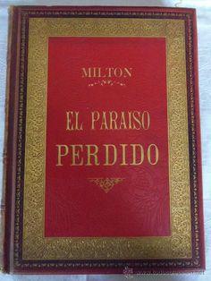 BIBLIOFILO. EL PARAISO PEDIDO. MILTON. ILUSTRADA POR DORE. EDITADO POR MONTANER Y SIMON. 1886