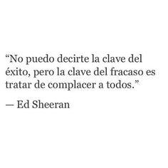 Ed Sheeran. Frases