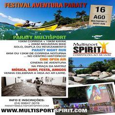 FESTIVAL AVENTURA PARATY  MultisportSpirit + Paraty Night Run +Cinema ao ar Livre  O Festival Aventura Paraty 2014 está chegando, será no sábado dia 16 de agosto, e vem trazendo novidades. Serão duas competições esportivas no mesmo dia, com os já tradicionais filmes de aventura na Praça da Matriz finalizando o evento. Inscrições: www.multisportspirit.com  #FestivalAventuraParaty #MultisportSpirit #maratona #NightRun #corrida #esporte #cultura #turismo #Paraty #PousadaDoCareca