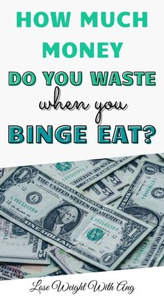 When you think of the cost of addiction, you might think of fractured relationships or a broken mental state. But, what about the actual cost in cash? Click the pin to find out how much money you waste if you binge eat! ----- binge eating, money mindset, saving money, save on the cost of grocery shopping, eating disorder awareness, save money, spending too much on food, easy ways to save money, Most Costly Habits