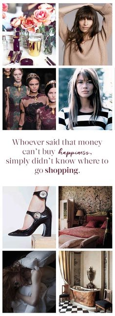 Whoever said that money can't buy happiness, simply didn't know where to go shopping. - Vicki Archer // http://vickiarcher.com/2015/04/whoever-said-that-money-cant-buy-happiness-simply-didnt-know-where-to-go-shopping/