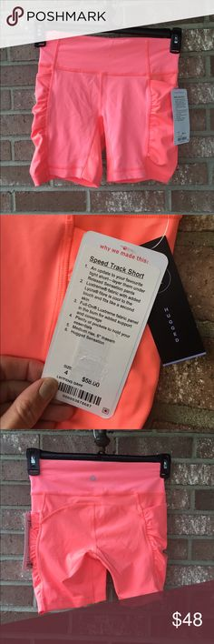 New coral Lululemon speed track shorts size 4 New with tag Lululemon coral colour Speed Track Short size 4. Hugged Style. Tighter fit/ a fitted style. lululemon athletica Shorts