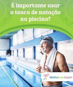 É importante usar a touca de natação na piscina  A touca de natação é um dd7383bdaec