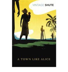 A Town Like Alice (Paperback)