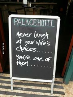 """""""Never laugh at your wife's choices… you're one of them. Funny Signs, Funny Jokes, Hilarious, Fitness Before And After Pictures, Laugh At Yourself, Your Wife, My King, Make Me Smile, I Laughed"""