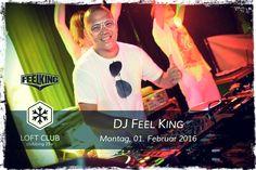 DJ Feel King @ #loftclublounge
