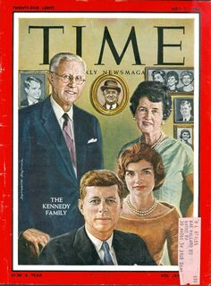 Time Magazine - July 11, 1960 - Joe and Rose Kennedy with President John Kennedy and his wife Jackie