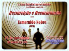A Casa Espírita Suave Caminho Convida para a sua Palestra Pública - Rio das Ostras - RJ - http://www.agendaespiritabrasil.com.br/2015/11/08/a-casa-espirita-suave-caminho-convida-para-a-sua-palestra-publica-rio-das-ostras-rj-4/