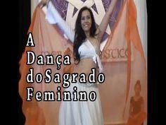 Dança do Ventre   Dança do Sagrado Feminino
