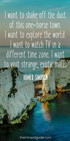 travelquote-i-want-to-shake-off-the-dust-of-this-one-horse-town-i-want-to-explore-the-world-i-want-to-watch-tv-in-a-different-time-zone