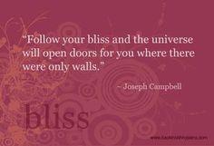 """""""Sigue tu gracia y el universo abrirá puertas para ti, donde antes sólo había paredes"""""""
