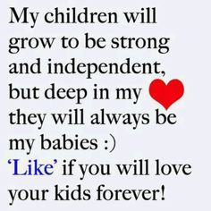Love my kids forever. Mother Son Love, I Love My Son, I Love Girls, To My Daughter, Daughters, Be My Baby, All Quotes, Nice Quotes, Inspiration Quotes