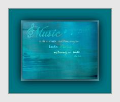 Original Music Quote  8X10 print by MusicArtandMore on Etsy, $15.00