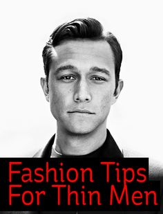 Fashion Tips For Thin Men