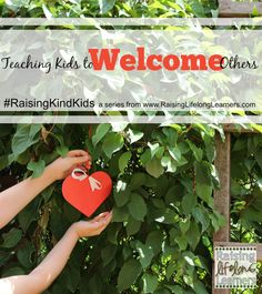 Teaching Kids to Welcome Others via www.RaisingLifelongLearners #RaisingKindKids Acts of Kindness