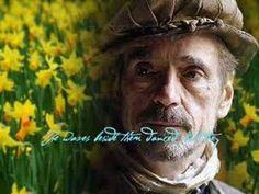 We can all quote a little of Wordsworth's poem about my favourite sign of springtime but Jeremy Irons says it all...