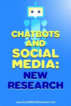 Chatbots and Social Media: New Research : Social Media Examiner