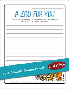 A Zoo for You is a free printable writing prompt that lets kids imagine which zoo animal would make the best sort of pet and helps them plan its care.