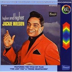 Top 100 Best Love Songs Of All Time: Jackie Wilson - (Your Love Keeps Lifting Me) Higher and Higher (1967)
