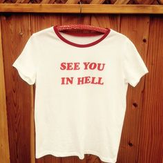 See You In Hell Red and White Ringer Tee Size S/M