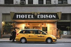 Hotel Edison (p. 25) - click to read reviews of what it's like to stay there.