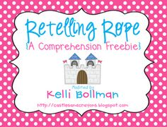 Retelling Rope for Comprehension.  This FREEBIE is brilliant!!  Can't wait to use it next year. :)