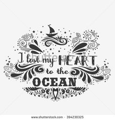 Typography vintage poster. I lost my heart to the ocean. Inspirational print with hand drawn girl. Print for T-shirt and bags, home decor. Element for design. - stock vector