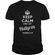 HALLGREN - #shower gift #hoodie womens. CHECK PRICE => https://www.sunfrog.com/LifeStyle/HALLGREN-100559269-Black-Guys.html?id=60505