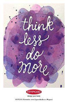 Think less do more #Hypoxi #healthySkin