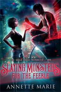 EBook Slaying Monsters for the Feeble (The Guild Codex: Demonized Book Author Annette Marie, Love Book, Book 1, Book Nerd, Got Books, Books To Read, What To Read, Fantasy Books, Book Photography, Free Reading