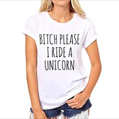 """Graphic tee - """"B*tch please , I ride a unicorn"""" ➖CONDITION: New ➖SIZE: small (see measurements)  ➖STYLE: graphic tee with """"B*tch please, I ride a unicorn"""" The comma isn't on the shirt ... And it bugs me so much!!!    ➖MEASUREMENTS      ➖SHOULDER: 14.5""""     ➖BUST: 16.5""""     ➖LENGTH: 23.5"""" Entropy Tops Tees - Short Sleeve"""