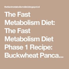 The Fast Metabolism Diet: The Fast Metabolism Diet Phase 1 Recipe: Buckwheat Pancake