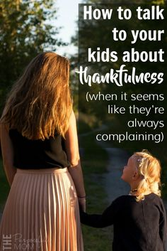 This week, when your kids complain (it's likely to happen, as you know), try having one of these three simple conversations with them about thankfulness. I promise at least one of them can open their eyes to a new perspective and help us all to stop constant complaining in its tracks.