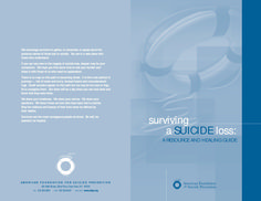 Surviving a Suicide Loss: A Resource and Healing Guide