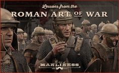 While Epitoma Rei Militaris is lesser known than other works on the art of war, it's a worthy volume packed with advice for even beyond the battlefield. Art Of Manliness, Shadow Warrior, Roman Soldiers, Roman Art, Survival Skills, Survival Books, Survival Prepping, Self Improvement Tips, Ancient Rome