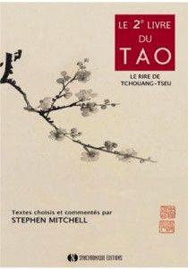Le Deuxième Livre du Tao : le rire de Tchuang tseu