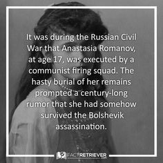 Anastasia was the last Romanov to be left alive before she was executed Bolshevik Revolution, Anastasia Romanov, The Bolsheviks, Scary Facts, Modern History, Interesting History, History Facts, Prompts, War