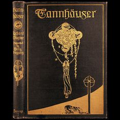 1911 WILLY POGANY ILLUSTRATED TANNHAUSER BY RICHARD WAGNER RARE ART NOUVEAU TIPPED-IN COLOR PLATES FINE BINDING HARRAP UK