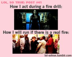 Reminds me of that one time we had a fire in high school...except it was the principal panicking, not the students.